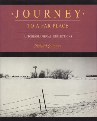 Journey to a Far Place - Quinney, Richard