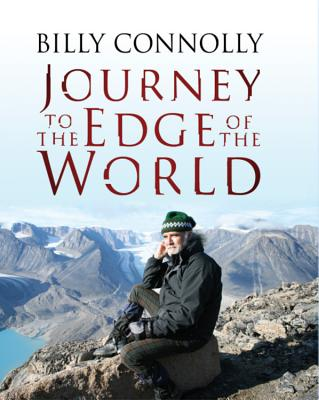 Journey to the Edge of the World - Connolly, Billy