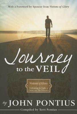 Journey to the Veil - Pontius, John