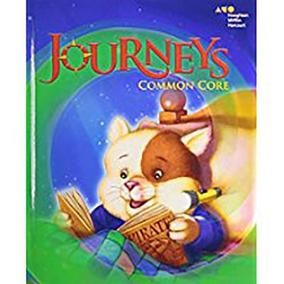 Journeys: Common Core Student Edition Volume 1 Grade 1 2014 - Houghton Mifflin Harcourt (Prepared for publication by)