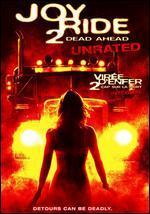 Joy Ride 2: Dead Ahead - Louis Morneau