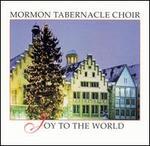 Joy to the World [Bonus Tracks] - Mormon Tabernacle Choir