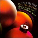 Joy to the World: Music for Christmas