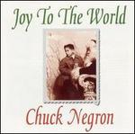 Joy to the World - Chuck Negron