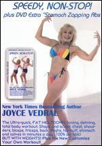 Joyce Vedral: Speedy Non-Stop Fat Meltdown Plus Stomach Zapping Abs