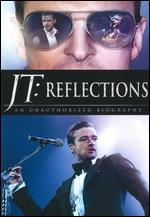 JT: Reflections - An Unauthorized Biography -