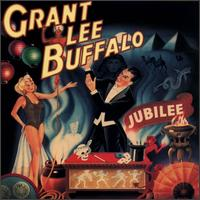 Jubilee - Grant Lee Buffalo