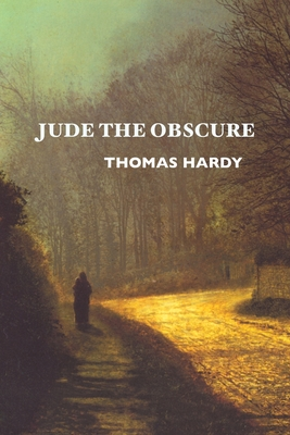 Jude the Obscure - Hardy, Thomas, and Elvy, Margaret (Editor)