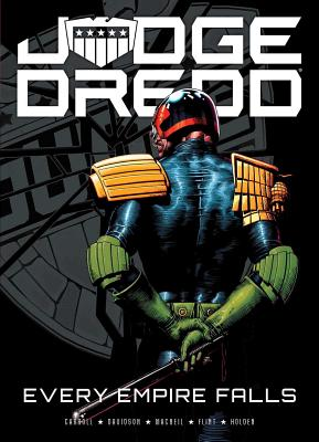 Judge Dredd: Every Empire Falls - Carroll, Michael