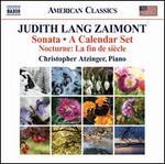 """Judith Lang Zaimont: Sonata; A Calendar Set; Nocturne """"La fin de siècle"""""""
