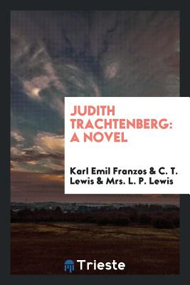 Judith Trachtenberg - Franzos, Karl Emil