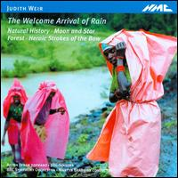 Judith Weir: The Welcome Arrival of Rain - Ailish Tynan (soprano); BBC Singers (choir, chorus); BBC Symphony Orchestra; Martyn Brabbins (conductor)