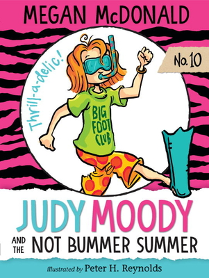Judy Moody and the Not Bummer Summer - McDonald, Megan