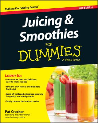 Juicing and Smoothies for Dummies - Crocker, Pat