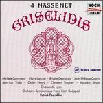 Jules Massenet: Grisélidis
