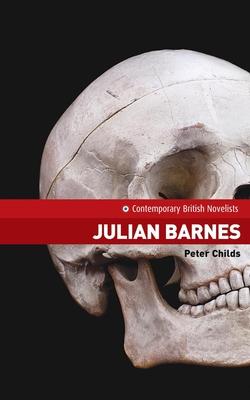 Julian Barnes - Childs, Peter, Dr.