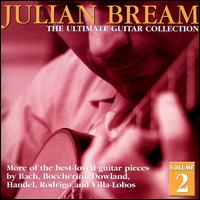 Julian Bream Ultimate Collection Vol. 2 - Julian Bream (guitar); Julian Bream (lute)