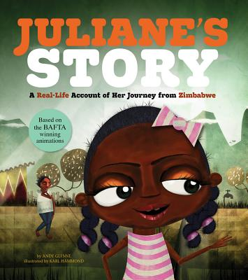 Juliane's Story: A Real-Life Account of Her Journey from Zimbabwe - Glynne, Andy