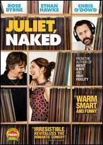 Juliet, Naked