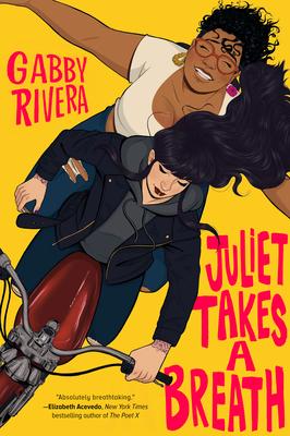 Juliet Takes a Breath - Rivera, Gabby