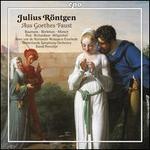 Julius Röntgen: Aus Goethes Faust
