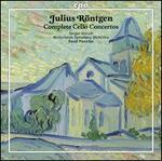 Julius Röntgen: Complete Cello Concertos