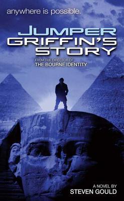 Jumper: Griffin's Story - Gould, Steven
