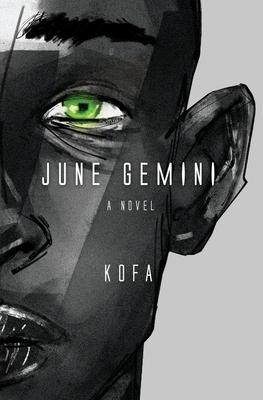 June Gemini - Boyah, Kofa