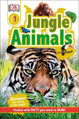Jungle Animals: Discover the Secrets of the Jungle! - DK
