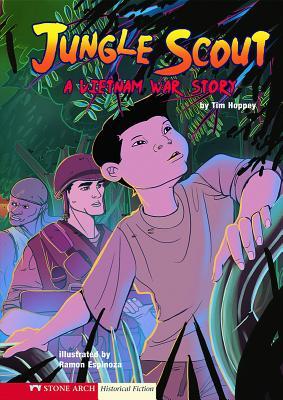 Jungle Scout: A Vietnam War Story - Hoppey, Tim