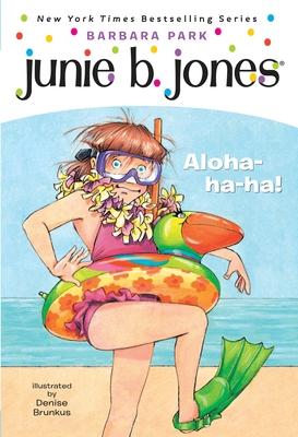 Junie B. Jones #26: Aloha-Ha-Ha! - Park, Barbara