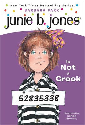 Junie B. Jones Is Not a Crook - Park, Barbara