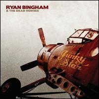 Junky Star - Ryan Bingham & the Dead Horses
