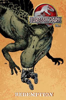 Jurassic Park: Redemption v. 1 - Schreck, Bob, and Van Dyke, Nate (Artist), and Miller, Frank (Artist)