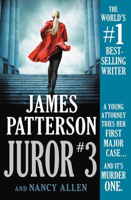 Juror #3 - Patterson, James, and Allen, Nancy