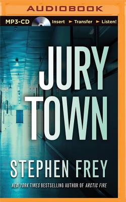 Jury Town - Frey, Stephen, and Sutton-Smith, Emily (Read by)