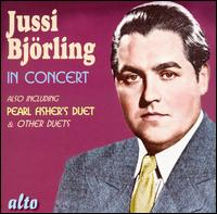 Jussi Björling in Concert - Enrico Campi (vocals); Franco Calabrese (vocals); Frederick Schauwecker (piano); Jussi Björling (tenor);...