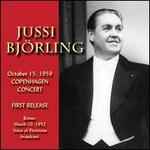 Jussi Bj�rling: Octorber 15, 1959 Copenhagen Concert