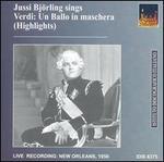"Jussi Björling Sings Highlights from Verdi's ""Un Ballo in maschera"""