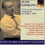 Jussi Björling: Tutte le registrazione operistiche dal 1930 al 1945