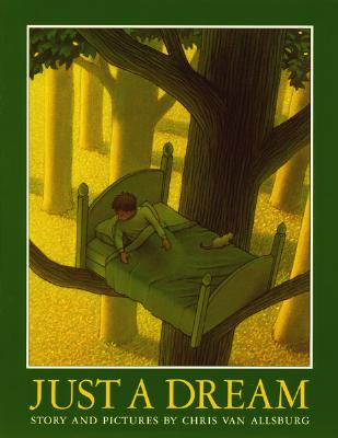 Just a Dream - Van Allsburg, Chris