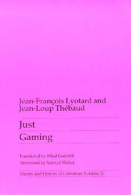 Just Gaming - Lyotard, Jean-Francois