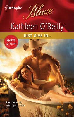 Just Give In... - O'Reilly, Kathleen