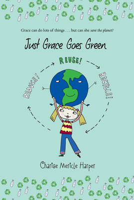 Just Grace Goes Green -