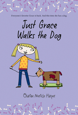 Just Grace Walks the Dog - Harper, Charise Mericle