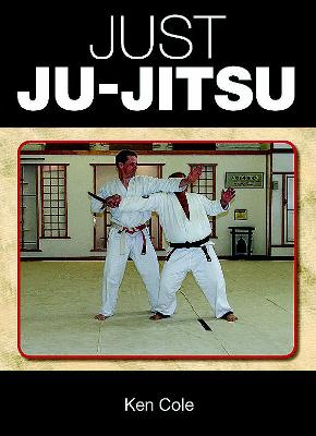 Just Ju-Jitsu - Cole, Ken