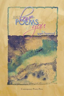 Just Love Poems for You - Hamod, Sam