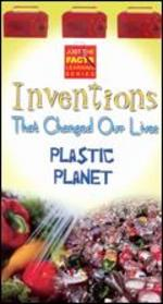 Just the Facts: Inventions That Changed Our Lives - Plastic Planet