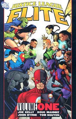 Justice League Elite: Volume 1 - Kelly, Joe
