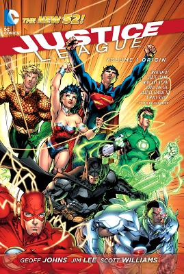 Justice League Vol. 1 Origin (The New 52) - Lee, Jim (Artist), and Johns, Geoff